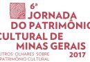 Convite: 6ª Jornada do Patrimônio Cultural de MG – Edição 2017
